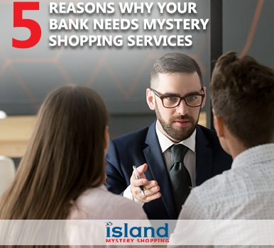 5 Reasons Why Your Bank Needs Mystery Shopping Services - mystery shopper bank
