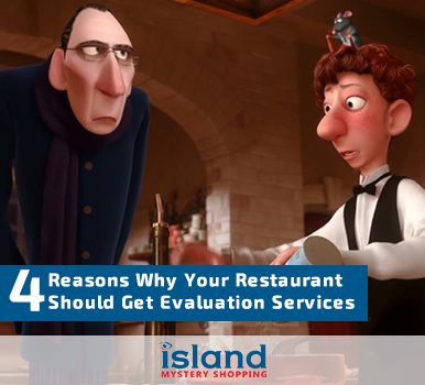 4 Reasons Why Your Restaurant Should Get Evaluation Services