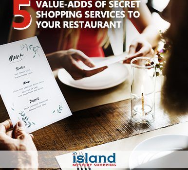 5 Added Values Of Mystery Shopping Services To Your Restaurant