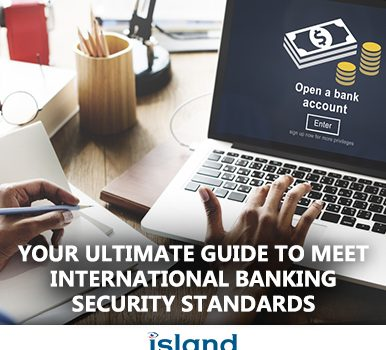 Your ultimate guide to meet international online banking security standards